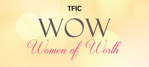 TFIC Women of Worth