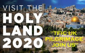 TFIC UK HOLY LAND PILGRIMAGE TOUR (ISRAEL) 2020 @ ISRAEL