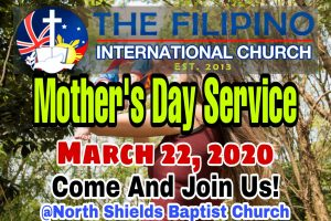 TFIC MOTHER'S DAY SERVICE 2020 @ North Shields Baptist Church
